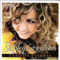 Cd Shirley Carvalhaes - Canções Eternas [original]