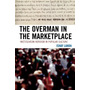 Overman In The Marketplace Original