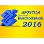 Apostila Concurso Banco Do Brasil 2016 + Exercicios Extras