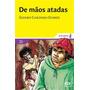 De Mãos Atadas Álvaro Cardoso Gomes Editora Ática