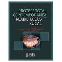 Prótese Total Contemporânea Na Reabilitação Bucal - 1º