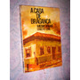 Raro Memórias A Casa De Bragança Paulista