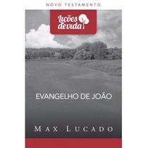 Livro Evangelho De João - Série Lições De Vida Frete 5 Reais