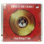Lp Vinil-nat King Cole-disco De Ouro/93o Original