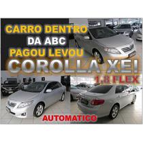 Corolla Xei 1.8 Automatico Ano 2009 Financio Sem Burocracia