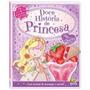 Livro Infantil Doces Histórias - Doce História De Princesa