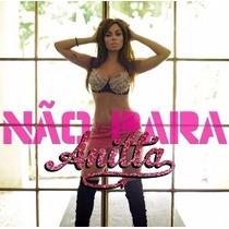 Cd Single Anitta Não Para (2013)