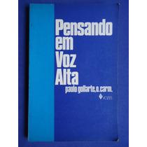 Livro - Pensando Em Voz Alta - Paulo Gollarte