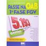 E-book Oab 1ª Fase - Fgv - 5.193 Questões Comentadas