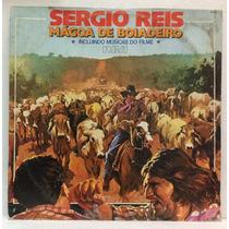 Lp Sergio Reis - Mágoa De Boiadeiro - 1978 - Rca