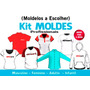 Kit Moldes Camiseta - Moletom - Short - Baby Look - Calças