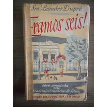 Livro Eramos Seis Sra. Leandro Dupré