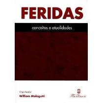 Feridas / Conceitos E Atualidades/ Martinari / Edição 2015