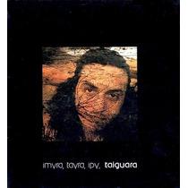 Cd ¿ Taiguara: Imyra, Tayra, Ipy