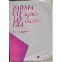 Livro Farmacologia Básica E Clínica B. G. Katzung