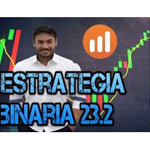 Estrategia Binaria 23.2 Iq Option + 4 Cursos Extras