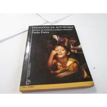 Livro Pedagogia Da Autonomia Paulo Freire Usado R.337