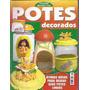 Artesanato - 2 Revistas : Potes Decorados E Biscuit