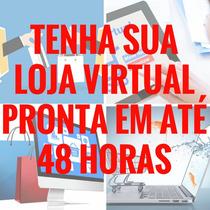 Loja Virtual  Instalada R$29,90 Mensal Hospedagem Grátis