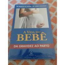 Livro Vida Do Bebê Novo