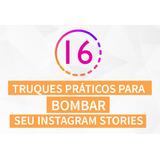 Instagram, E-book Como Bombar Seu Instagram Stories