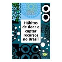 Habitos De Doar E Captar Recursos No Brasil