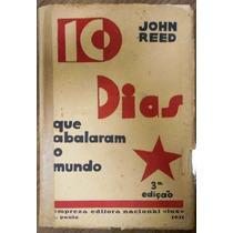 Livro 10 Dias Que Abalaram O Mundo- John Reed 3ª Edição 1931
