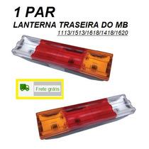 Par Lanterna Traseira Caminhão Mb 1113/1618/1620 Reforçada