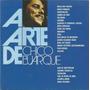 Chico Buarque - A Arte De Chico  - Cd  - Ver O Video