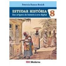Estudar História Das Origens Do Homem À Era Digital - 8º A