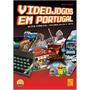 Videojogos Em Portugal - História,tecnologia E Arte