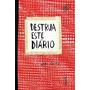 Destrua Este Diário Capa Vermelha Livro Artes Frete Gratis