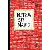 Destrua Este Diário Capa Vermelha Livro Artes