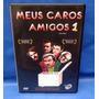 Dvd Meus Caros Amigos 1- Original