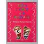 Livro: Entre O Amor E A Amizade.. - Antonio Mateo Allende Original