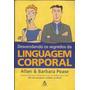 Desvendando Os Segredos Da Linguagem Corporal Frete Gratis