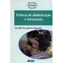 Livro Práticas De Alfabetização E Letramento Geraldo Peçanha