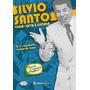 Silvio Santos - Vida, Luta E Glória
