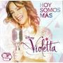 Cd Violetta - Hoy Somos Más (importado)
