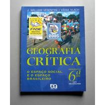 Geografia Crítica - 6a Série - Vesentini - Vlach