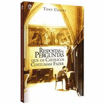 Livro Respostas Às Perguntas Que Os Católicos Costumam Fazer
