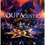 Show Roupa Nova Acustico Mtv Em Dvd - Digital