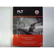 Livro - Plt Nº 412 - Desenvolvimento Pessoal E Profissional