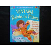 Steve Webb - Viviana Rainha Do Pijama