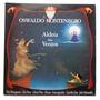 Lp - Oswaldo Montenegro - Aldeia Dos Ventos