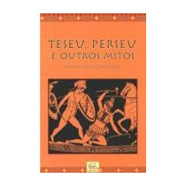 Teseu Perseu E Outros Mitos - Menelaos Stephanides