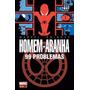 Homem-aranha 99 Problemas - Comic Book Nova Panini