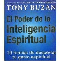 Poder De La Inteligencia Espiritual El De Buzan Tony