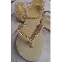 Chinelos Havaianas Bordado Com Pérolas Tipo Sandalia