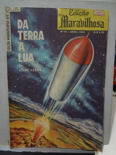 Gibi Edição Maravilhosa Nº 84 Da Terra A Lua J. Verne 1954